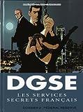DGSE Les services secrets français, Tome 2 - Dossier 2 : Federal Reserve