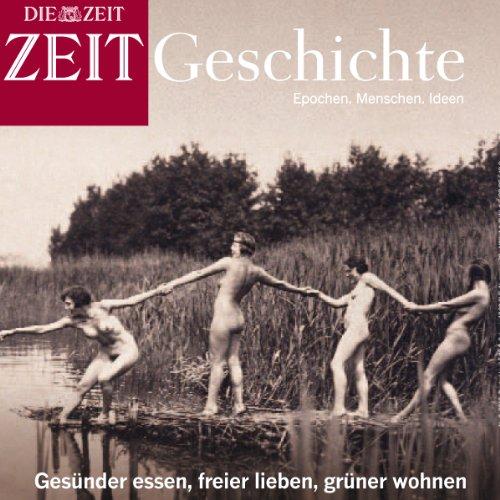 Anders leben (ZEIT Geschichte) Titelbild