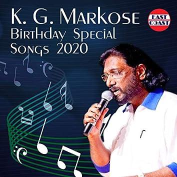 K. G. Markose Birthday Special Songs 2020