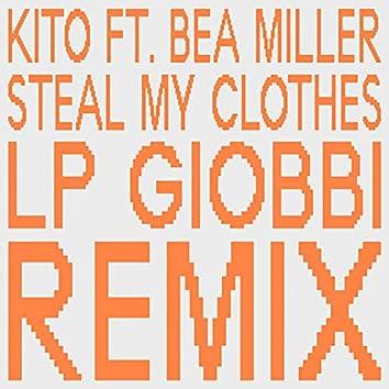 Steal My Clothes (LP Giobbi Remix)