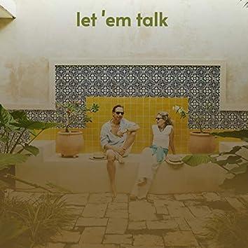 Let 'Em Talk