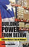 Building Power from Below: Chilean Workers Take On Walmart