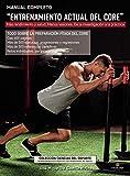 """Manual completo """"entrenamiento actual del core"""": Más rendimiento y salud. Menos lesiones. De la inve..."""