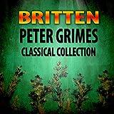 Peter Grimes, Op. 33 - Act 3: Come Along Doctor