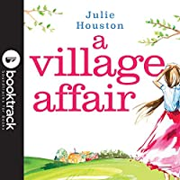 A Village Affair: Booktrack Edition