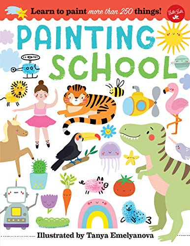 Painting School: Learn to paint more than 250 things!