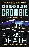 A Share in Death (Duncan Kincaid/Gemma James Novels) by Deborah Crombie (2003-08-26)