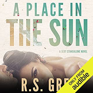 A Place in the Sun                   By:                                                                                                                                 R.S. Grey                               Narrated by:                                                                                                                                 Victoria Aston,                                                                                        Roger Frisk                      Length: 7 hrs and 56 mins     10 ratings     Overall 4.4