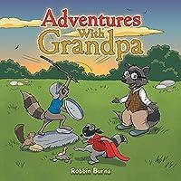 Adventures with Grandpa