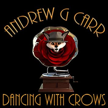 Dancing with Crows