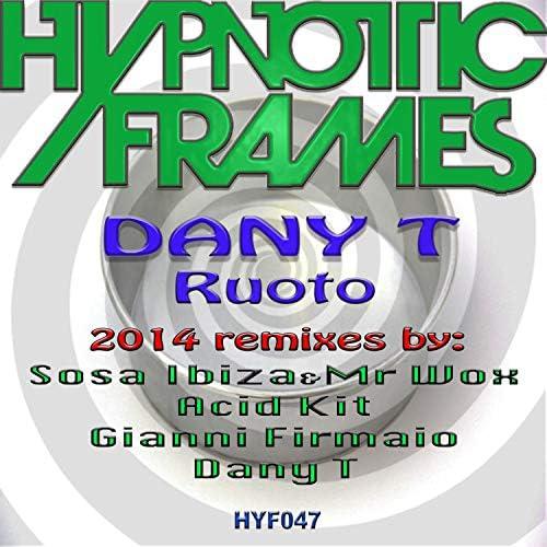 Dany T, Sosa Ibiza, Mr Wox, Acid Kit & Gianni Firmaio