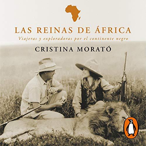 Las reinas de África [The Queens of Africa]  By  cover art