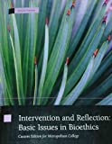 Intervention and Reflection: Basic Issues in Bioethics [Custom Edition for Metropolitan College]