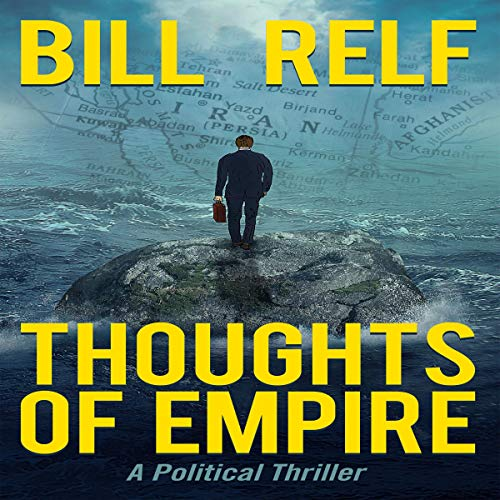 Thoughts of Empire Audiobook By Bill Relf cover art