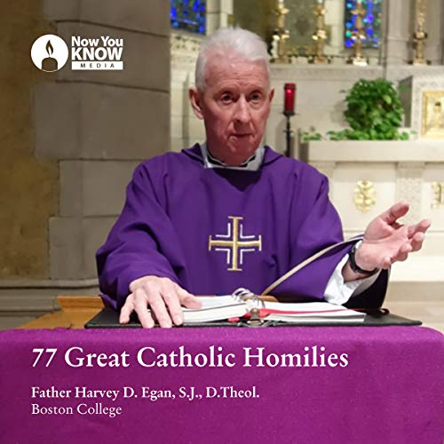 77 Great Catholic Homilies audiobook cover art