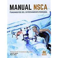 Manual NSCA. fundamentos del entrenamiento personal (Spanish Edition) by Moh H. Malek (2014-09-19)