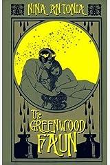 The Greenwood Faun Hardcover