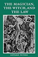 The Magician, the Witch, and the Law (The Middle Ages Series)