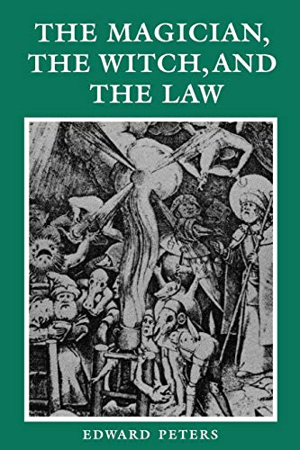 The Magician, the Witch, and the Law (The Middle Ages)