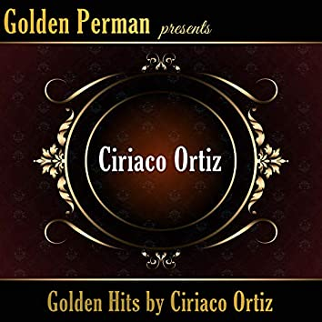 Golden Hits by Ciriaco Ortiz
