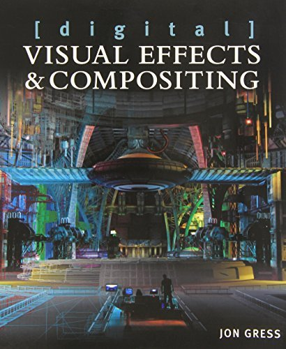 [Digital] Visual Effects and Compositing by Jon Gress (2014-10-22)
