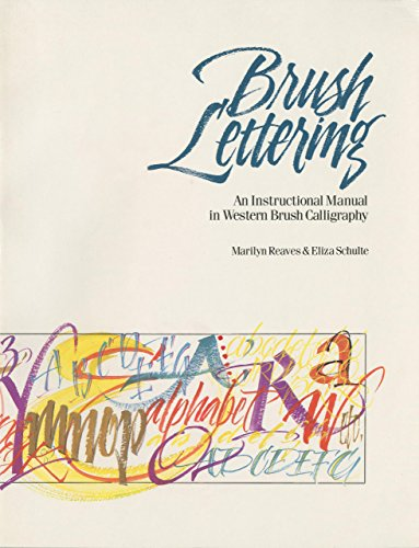 Brush Lettering: An Instructional Manual of Western Brush Lettering