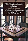 The Italian Gambit (and) A Guiding Repertoire For White - E4!-Jude Acers And George Laven George Laven