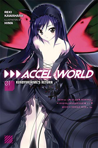 Accel World, Vol. 1 (light novel): Kuroyukihime's Return