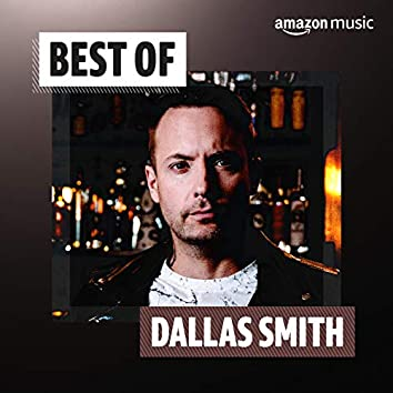 Best of Dallas Smith