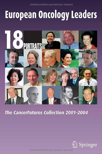 European Oncology Leaders: The CancerFutures Collection 2001-2004 (English Edition)