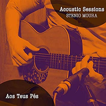 Aos Teus Pés (Acoustic Sessions)
