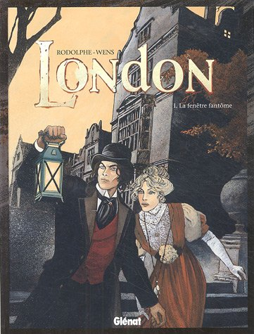 London - Tome 01: La fenêtre fantôme