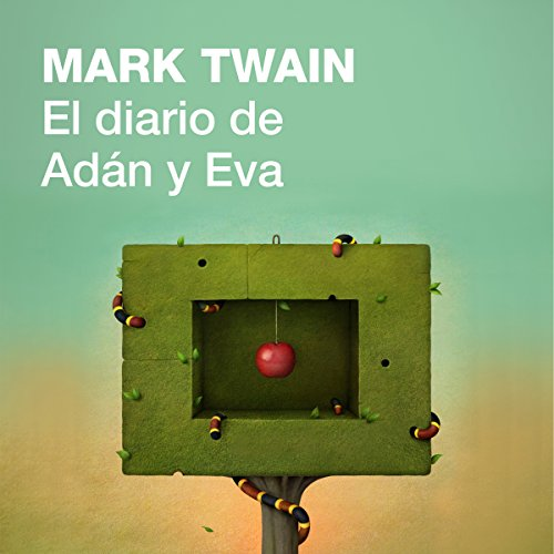El diario de Adán y Eva [The Diaries of Adam and Eve] audiobook cover art