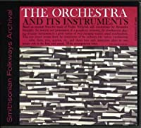 The Symphony Orchestra and Its Instruments by Henry Cowell (2012-05-30)