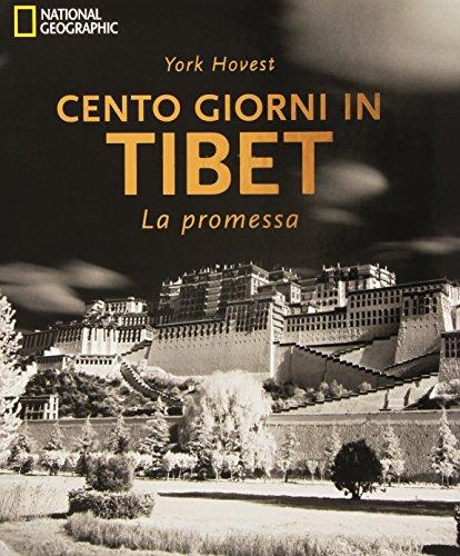 Cento giorni in Tibet. La promessa. Ediz. illustrata
