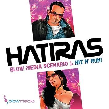 Blow Media Scenario 1: Hit N Run