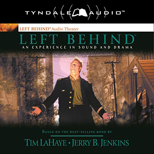 Left Behind: An Experience in Sound and Drama audiobook cover art