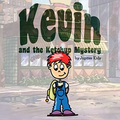 Kevin and the Ketchup Mystery audiobook cover art