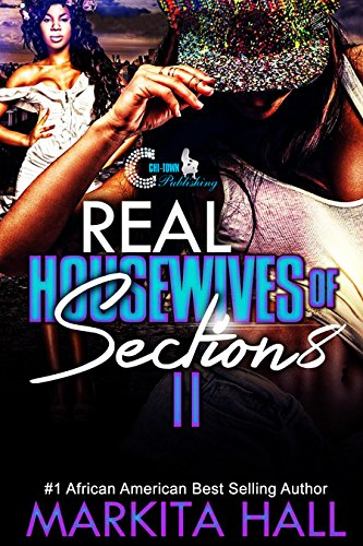 Real Housewives Of Section 8 Part2 Kindle Edition By Hall Markita Literature Fiction Kindle Ebooks Amazon Com