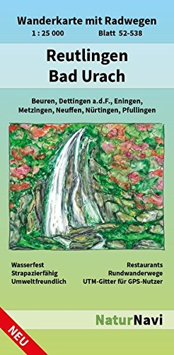 Reutlingen - Bad Urach: Wanderkarte mit Radwegen, Blatt 52-538, 1 : 25 000, Beuren, Dettingen a.d.F., Eningen, Metzingen, Neuffen, Nürtingen, Pfullingen (NaturNavi Wanderkarte mit Radwegen 1:25 000)