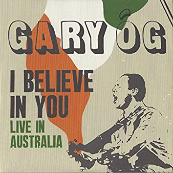I Believe in You (Live in Australia)