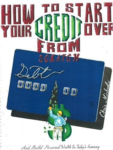 Download How to Start Your Credit Over from Scratch (English Edition) B00XYWSOFY