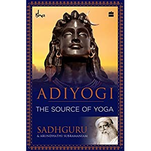 ADIYOGIi: The Source of Yoga