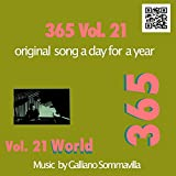 365 - Original song a day for a Year - Vol. 21 World