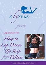 Lap Dance 101 How to Lap Dance & Strip for Your Partner