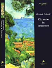 Cezanne in Provence (Pegasus Library)
