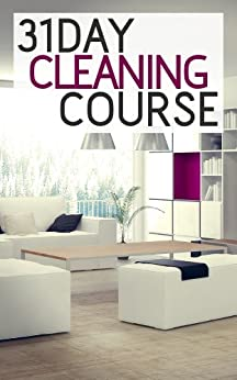 31 Day Cleaning Course by [Ben Night]