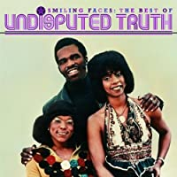 Smiling Faces: The Best Of The Undisputed Truth by The Undisputed Truth (2003-07-22)