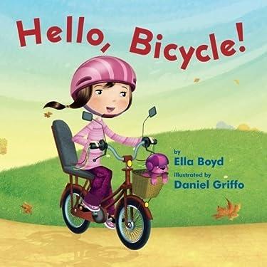 Hello, Bicycle!