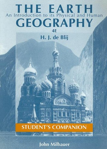 The Earth, Student's Companion: An Introduction to its Physical and Human Geography